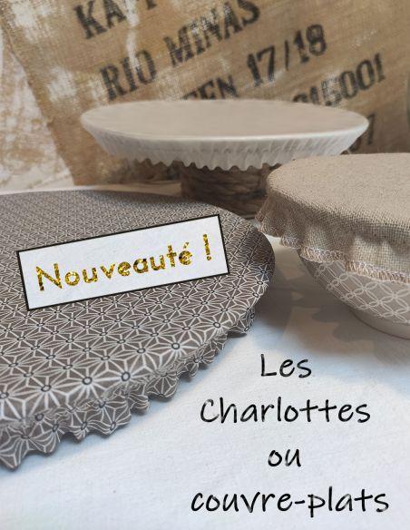 Charlottes ou couvre plats en coton enduit, lin ou film alimentaire transparent